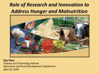 Role of Research and Innovation to Address Hunger and Malnutrition