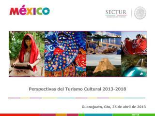 Perspectivas del Turismo Cultural 2013-2018