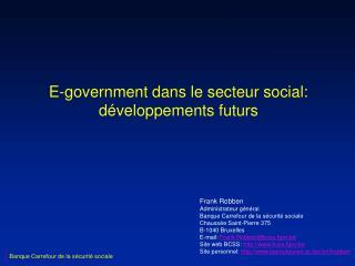 E-government dans le secteur social: d�veloppements futurs