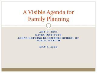 A Visible Agenda for  Family Planning
