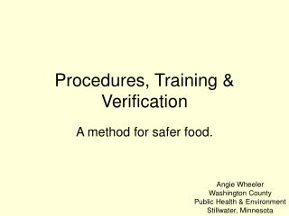 Procedures, Training  Verification