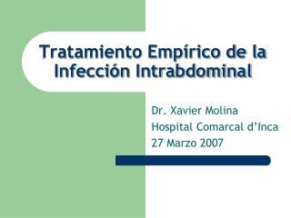 Tratamiento Empírico de la Infección Intrabdominal