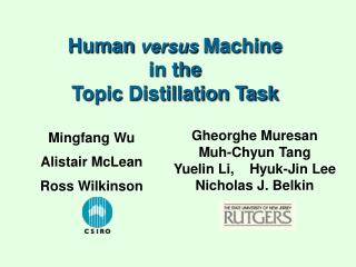 Human  versus  Machine  in the  Topic Distillation Task