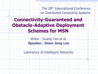 Connectivity-Guaranteed and Obstacle-Adaptive Deployment Schemes for MSN