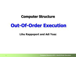 Computer  S tructure Out-Of-Order Execution