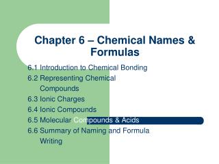 Chapter 6 � Chemical Names & Formulas