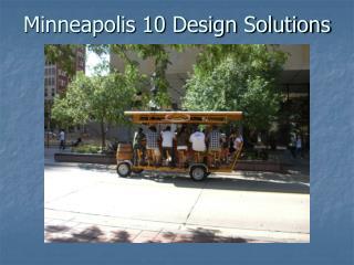 Minneapolis 10 Design Solutions