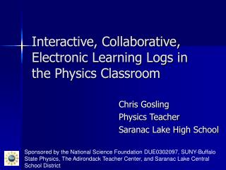 Interactive, Collaborative, Electronic Learning Logs in the Physics Classroom