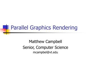 Parallel Graphics Rendering