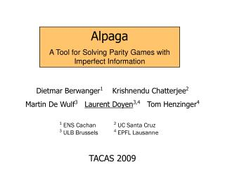 Alpaga A Tool for Solving Parity Games with Imperfect Information