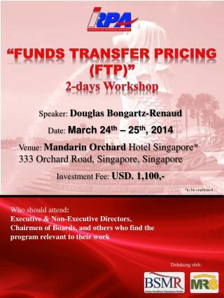 Speaker:  Douglas Bongartz-Renaud Date:  March 24 th  – 25 th , 2014
