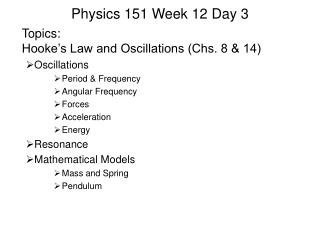Physics 151 Week 12 Day 3