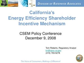 California's Energy Efficiency Shareholder Incentive Mechanism