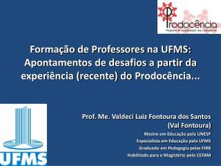 Formação de Professores na UFMS: