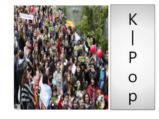 K ㅣ P o p