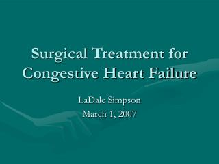 Surgical Treatment for Congestive Heart Failure