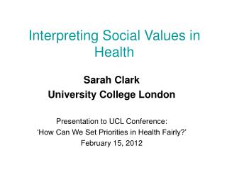 Interpreting Social Values in Health
