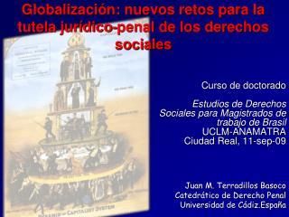 Globalización: nuevos retos para la tutela jurídico-penal de los derechos sociales