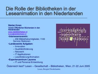 Die Rolle der Bibliotheken in der Leseanimation in den Niederlanden