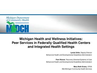 Lynda Zeller,  Deputy  Director Behavioral Health and Developmental Disabilities Administration