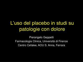 L'uso del placebo in studi su patologie con dolore