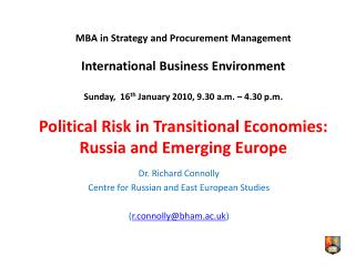 Dr. Richard Connolly  Centre for Russian and East European Studies ( r.connolly@bham.ac.uk )