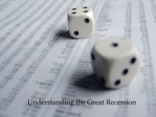 Understanding the Great Recession