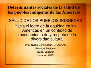 Determinantes sociales de la salud de los pueblos indigenas de las Americas