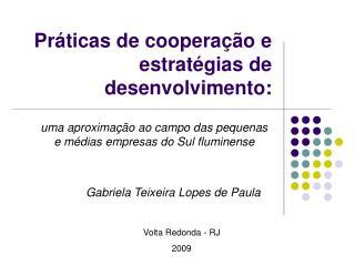 Práticas de cooperação e estratégias de desenvolvimento: