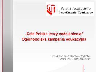 �Ca?a Polska leczy nadci?nienie�  Og�lnopolska kampania edukacyjna
