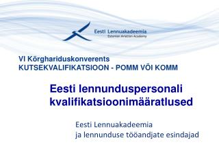 Eesti lennunduspersonali kvalifikatsioonimääratlused