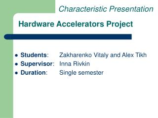 Hardware Accelerators Project