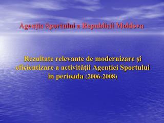 Agenţia Sportului  a  Republicii Moldova