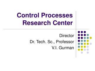 Control Processes Research Center