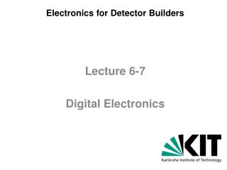Electronics  for D etector B uilders