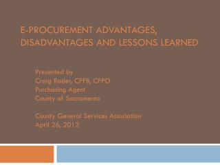 e-Procurement Advantages, Disadvantages and Lessons Learned