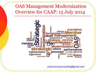 OAS Management Modernization Overview for CAAP: 15 July 2014