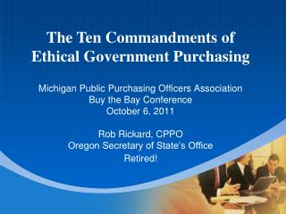 Michigan Public Purchasing Officers Association Buy the Bay Conference October 6, 2011
