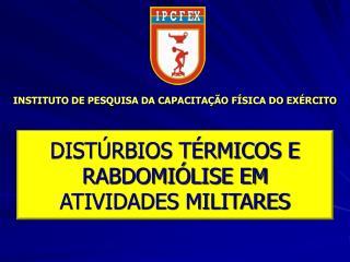 INSTITUTO DE PESQUISA DA CAPACITAÇÃO FÍSICA DO EXÉRCITO