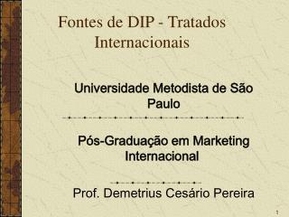 Fontes de DIP - Tratados Internacionais