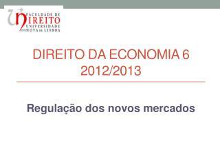 Direito  da  economia  6 2012/2013
