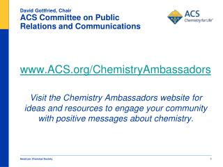 David Gottfried, Chair ACS Committee on Public Relations and Communications