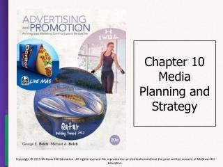 Chapter 10 Media Planning and Strategy