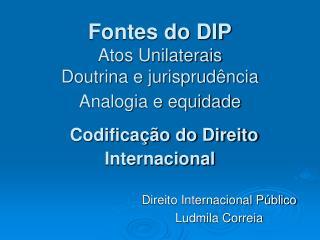 Direito Internacional Público Ludmila Correia