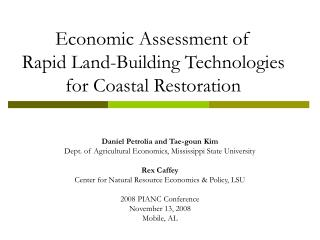 Economic Assessment of  Rapid Land-Building Technologies for Coastal Restoration