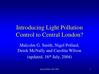 Introducing Light Pollution Control to Central London?