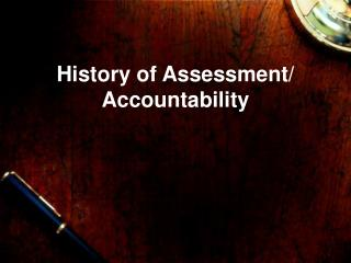 History of Assessment