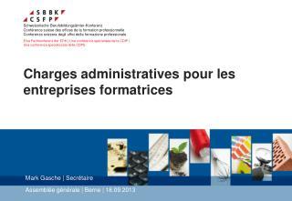 Charges administratives pour les entreprises formatrices
