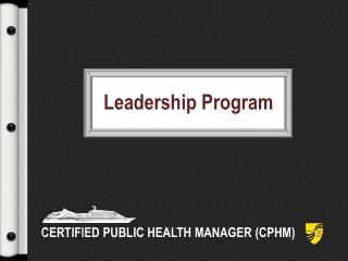 CERTIFIED PUBLIC HEALTH MANAGER (CPHM)