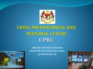 CRISIS PREPAREDNESS AND RESPONSE CENTRE